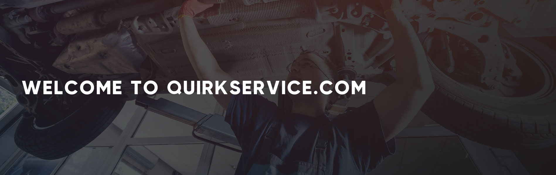 Welcome to QuirkService.com